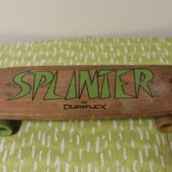 Skateboard, Splinter