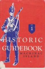 Booklet. Historic Guidebook, Mackinac Island
