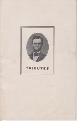 Booklet, 'tributes To Abraham Lincoln.  Selected By Mrs. Loraine  Pratt Immen'