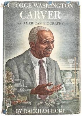Book, George Washington Carver: An American Biography
