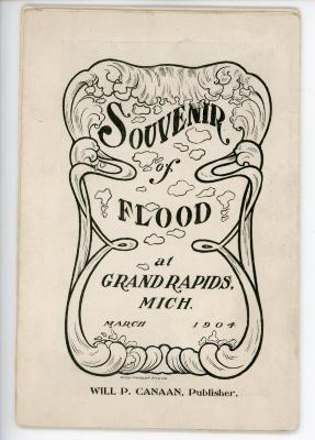 Pamphlet, 'souvenir Of Flood, Grand Rapids, Michigan, March 1904'