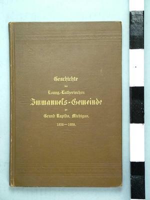 "Book, 'geschicte De Deutschen. Evans. - Luth. Immanuels - Gereinde  Zu Grand Rapids, Michigan.' History Of The Evangelical Lutheran Immauel Church Of Grand Rapids"",book"