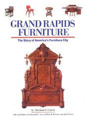 Book, Grand Rapids Furniture: The Story of America's Furniture City