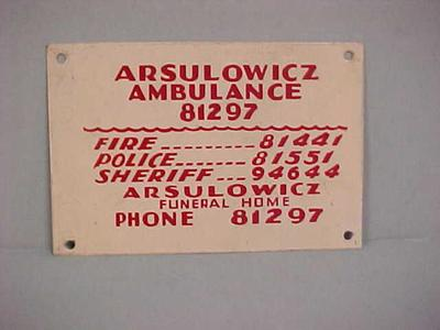 Sign, Arsulowicz Ambulance, 81297, John Arsulowicz, Jr. Archival Collection #135
