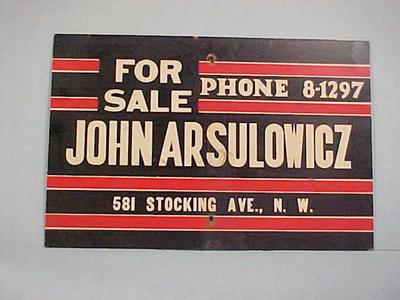 Sign, For Sale, John Arsulowicz, Phone 8-1297, John Arsulowicz, Jr. Archival Collection #135