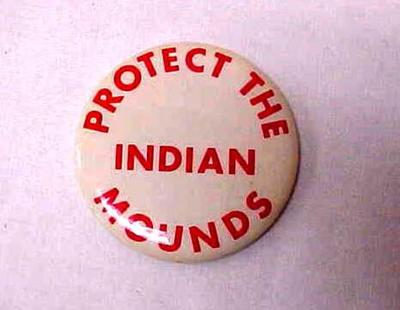 Button, Protect The Indian Mounds