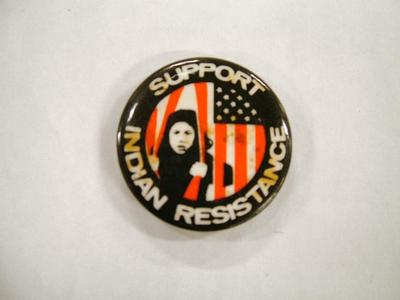 Pin-back Button, Support Indian Resistance, Ca. 1960s-1970s