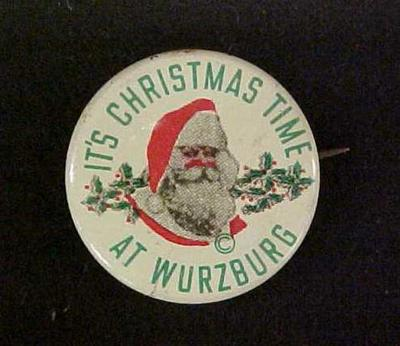 Pin-back Button,  It's Christmas Time At Wurzburg