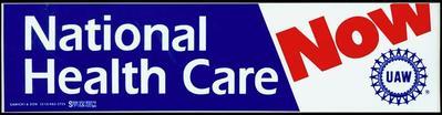 Bumper Sticker, National Health Care Now