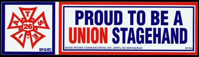 """Bumper Sticker, Proud To Be A Union Stagehand"""""""