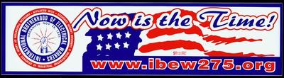 Bumper Sticker, International Brotherhood Of Electrical Workers Local 275