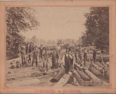 Photograph, Loggers and Log Drive in Michigan