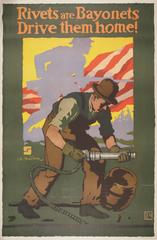 Poster, Rivets Are Bayonets, Drive Them Home