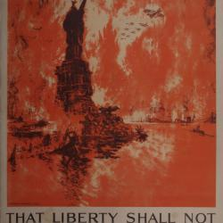 Poster, That Liberty Shall Not Perish From The Earth