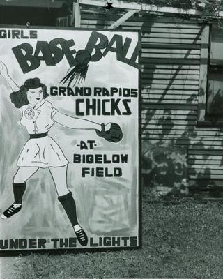 Photograph, Poster Advertising The Grand Rapids Chicks Baseball Team At Bigelow Field, All-American Girls Baseball League Archival Collection #66