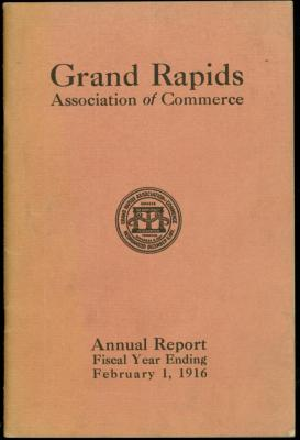 Annual Report Grand Rapids Association of Commerce 1916