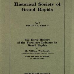 Booklet, The Early History of the Furniture Industry in Grand  Rapids, No. 5, Volume 1, Part 5