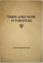 Booklet, Then And Now in Furniture, Spanish Renaissance