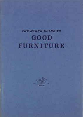 Booklet, The Baker Guide To Good Furniture, 2nd printing