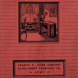 Trade Catalog, Charles R. Sligh Company, Sligh-Lowry Furniture Co.