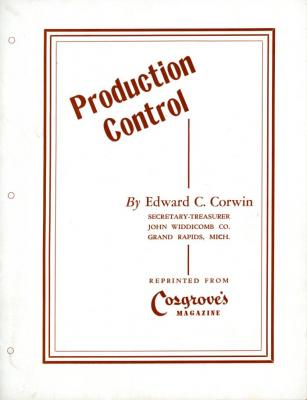 Article, Production Control, Reprinted From Cosgrove's Magazine;Article, Production Control, Reprinted From Cosgrove's Magazine