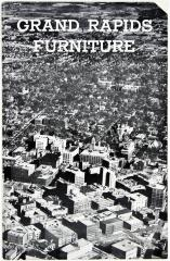 Booklet, The Furniture Career of Grand Rapids, A Brief Story Compiled by the City's Furniture Interests