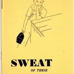Booklet, Sweat of their Brow by the Michigan Legislative Council