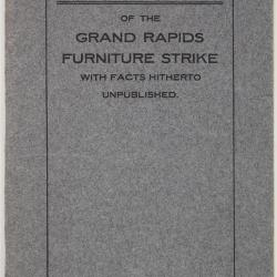 Booklet, History of the Grand Rapids Furniture Strike With Facts Hitherto Unpublished by Viva Flaherty