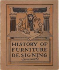 Booklet, History of Furniture Designing by Stephen M. Wirts