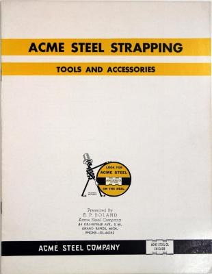 Trade Catalog, Acme Steel Strapping, Tools and Accessories