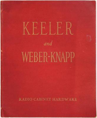 Trade Catalog, Keeler Brass Company & Weber-Knapp Company, Radio Cabinet Hardware, Catalog No. 44