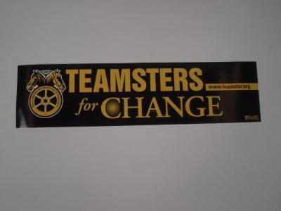 Bumper Sticker, Teamsters for Change