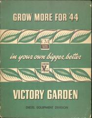 Booklet, Grow More for '44 in your own bigger, better Victory Garden