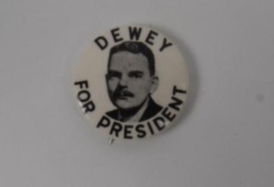 Campaign Button, Dewey For President