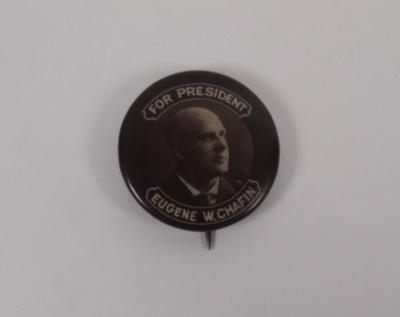 Campaign Button, Eugene W. Chafin