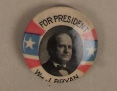 Campaign Button, William J. Bryan For President