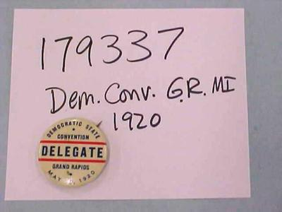 Democratic State Convention Pin, Grand Rapids, Michigan, 1920