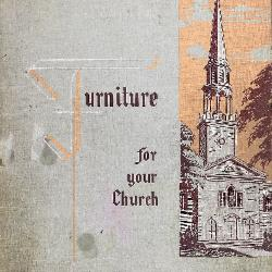 Trade Catalog, Furniture For Your Church