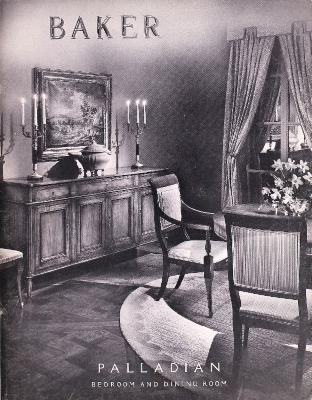 Trade Catalog, Baker Furniture Inc., Palladian Bedroom and Dining Room
