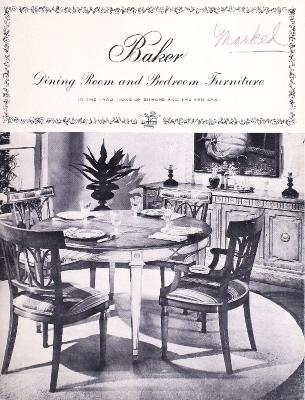 Trade Catalog, Baker Furniture Inc., Dining Room and Bedroom Furniture
