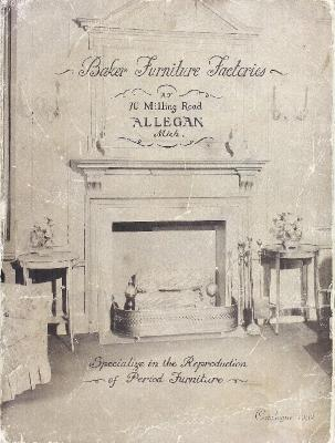 Trade Catalog, Baker Furniture Factories, Specialize in the Reproduction of Period Furniture