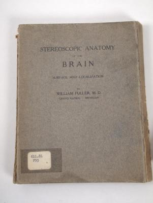 """""""Stereoscopic Anatomy of the Brain Surface and Localization"""" Book by William Fuller, M.D."""