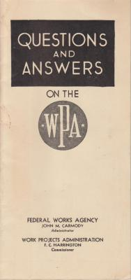 Pamphlet, 'Questions And Answers On The WPA'