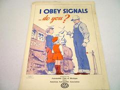 Safety Poster, Obey Signals