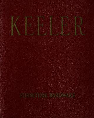 Trade Catalog, Keeler Brass Company, Furniture Hardware, Catalog No. 63
