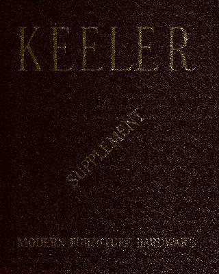 Supplement, Keeler Brass Company, Modern Furniture Hardware, Catalog No. 45