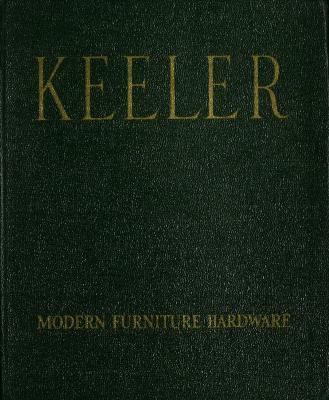 Trade Catalog, Keeler Brass Company, Modern Furniture Hardware, Catalog No. 53