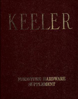 Supplement, Keeler Brass Company, Furniture Hardware, Catalog No. 65