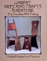 Trade Catalog (reprint), Charles P. Limbert and Company, Arts and Crafts Furniture, The Complete 1903 Catalog