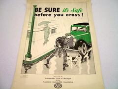 Safety Poster, Be Sure Its Safe Before You Cross